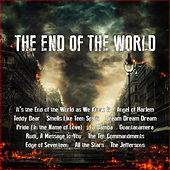 The End of the World by Various Artists
