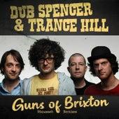 Guns of Brixton (Manasseh Dub Remixes) de Trance Hill