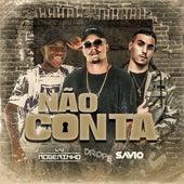 Não Conta by Dj Rogerinho do Quero DROPÊ