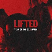 Lifted (feat. Nafla) de Year Of The Ox