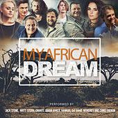 My African Dream by Jack Stone