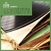 Club Session Pres. Talents, Vol. 5 by Various Artists