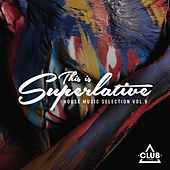 This Is Superlative!, Vol. 9 di Various Artists
