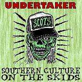 Undertaker - Single von Southern Culture on the Skids