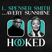 Hooked (Radio Edit) by L. Spenser Smith
