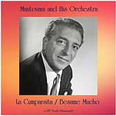 La Cumparsita / Besame Mucho (All Tracks Remastered) de Mantovani & His Orchestra