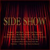 Side Show de Various Artists