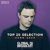 Global DJ Broadcast - Top 20 June 2020 von Markus Schulz