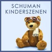 Schumann: Kinderszenen by Robert Schumann