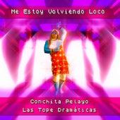 Me Estoy Volviendo Loco von Conchita Pelayo