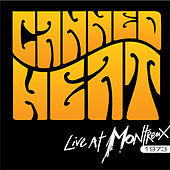 Live at Montreux 1973 by Canned Heat