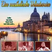Eine musikalische Urlaubsreise de Various Artists