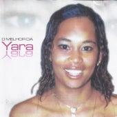O Melhor de Yara de Yara