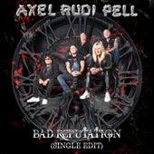 Bad Reputation (Single Edit) de Axel Rudi Pell