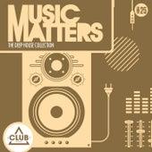 Music Matters: Episode 25 von Various Artists