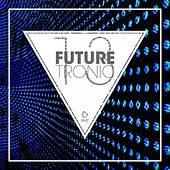 Future Tronic, Vol. 13 by Various Artists