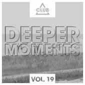 Deeper Moments, Vol. 19 von Various Artists