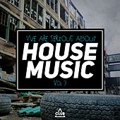 We Are Serious About House Music, Vol. 3 von Various Artists