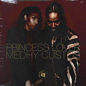 Princess Lover & Medhy Custos de Medhy Custos