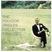 The Polydor Singles Collection 1958/1972 by Bert Kaempfert