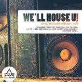 We'll House U!, Deep'n'house Edition, Vol. 29 von Various Artists