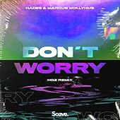 Don't Worry (HGZ Remix) by Hades