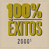 100% Éxitos - 2000s von Various Artists