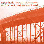 Clambakes Vol. 1: Acoustic In-Stores East & West by Superchunk