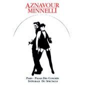 Charles Aznavour & Liza Minnelli : Palais Des Congrès von Charles Aznavour