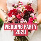 Wedding Party 2020 de Various Artists
