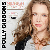 Midnight Prayer: The Best of Polly Gibbons on Resonance by Polly Gibbons