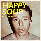 Happy Soup by Baxter Dury