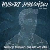 There's Nothing Holdin' Me Back (Live Session) de Hubert Jabłoński