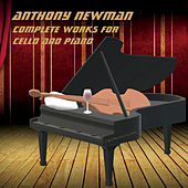 Complete Works for Cello and Piano by Anthony Newman