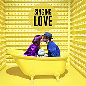 Singing Love von Various Artists