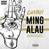 Mingalau (It Can Mean Anything) de Conan