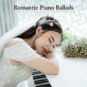 Romantic Piano Ballads by Various Artists