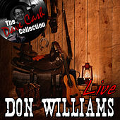 Don Williams Live - [The Dave Cash Collection] von Don Williams