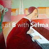 Just B with Selma by Selma