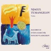 Njagul Tumangelov plays Bruch, Zamecnik, Vladigerov by Njagul Tumangelov