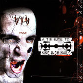 A Tribute To Nine Inch Nails de Various Artists
