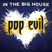 In the Big House - Single de Pop Evil