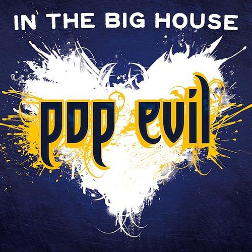 In the Big House - Single by Pop Evil