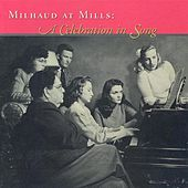 Milhaud: Songs (A Celebration in Song) de Various Artists