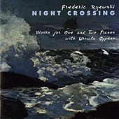 Rzewski: Night Crossing by Various Artists