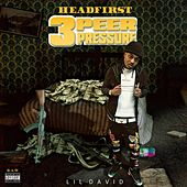 HeadFirst 3 Peer Pressure by Lil David