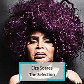 Elza Soares - The Selection de Elza Soares
