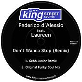 Don't Wanna Stop (Remix) by Federico d'Alessio
