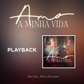Amo a Minha Vida (Playback) de Nivea Silva