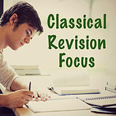 Classical Revision Focus by Various Artists